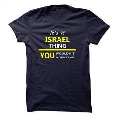 Its A ISRAEL Thing 2015 New Design - #tees #tee shirts. SIMILAR ITEMS =>…