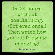 So very true!!!!!!!!!   I actually tried this with my husband and it worked!