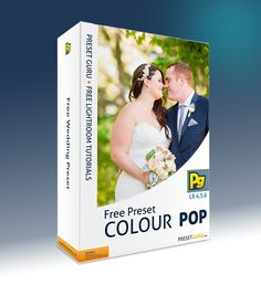 Free Lightroom Preset: Colour Pop - Wedding Preset - The Best Free Lightroom Presets and Tutorials