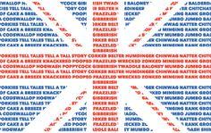 ¿Quieres ser tan británico como la reina bebiendo té en un autobús rojo de dos pisos? Entonces, empieza primero por aprenderte las siguientes palabras de argot inglés.