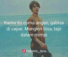 """3,658 Suka, 24 Komentar - Pathdaily Kpop Indo🌏 (@pathdaily__kpop) di Instagram: """"Ok tau kok👌 Path Req @shw_anisa . . Ufaz . #pathdaily__kpop #kpopindo #pathdailykpop #kpopers…"""" Wattpad Quotes, Bts Quotes, Qoutes, Sunny Quotes, Love Quotes, Bias Kpop, Broken Heart Quotes, People Quotes, Fangirl"""