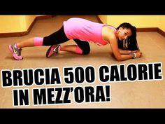 Allenamento completo per dimagrire e tonificare i muscoli e bruciare 500 calorie in 30 minuti! - YouTube