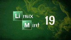 Linux Mint 19 Release Date and Feature
