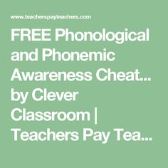 FREE Phonological and Phonemic Awareness Cheat... by Clever Classroom | Teachers Pay Teachers