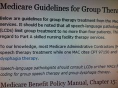 Medicare Guidelines for Group Therapy Treatment. Pinned by SOS Inc. Resources.  Follow all our boards at http://pinterest.com/sostherapy  for therapy resources.