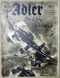 Der Adler Luftwaffe magazine German edition June 25, 1942 with German Stukas against French tanks on the cover. Articles on combat in France, Goering in the field, Italy attacking, Dunkirk, Heros of Narvik Air combat and flying, Knight's Cross winners and more. Great advertising.