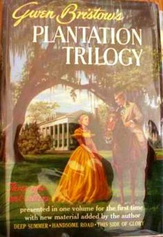 By Gwen Bristow  usually in three volumes: Deep Summer,  The Handsome Road, and This Side of Glory