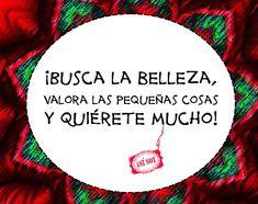 #asísoy #mensajes #positivos #mensajespositivos #serfeliz #optimismo #frases #amor #día #sentimientos #enamorada #feliz # #positiva #vida #mujer #creer #sueños #sonreír #alegría #amigas #libre #brillar #huella #deseos #sol #belleza #milagros