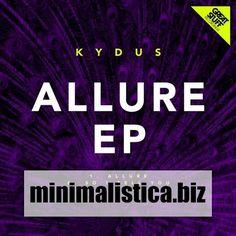 Kydus  Allure Ep - http://minimalistica.biz/kydus-allure-ep/