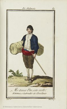 Colección general de los trajes según se usan actualmente ... Traje de Valencia