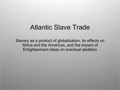 ap-world-atlantic-slave-trade by ja swa via Slideshare