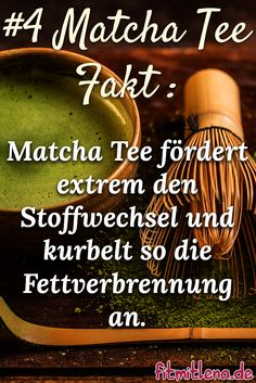Spannende Fakten zu Matcha Tee, Nr. 4 - http://www.fitmitlena.de/matcha-tee-das-gruene-wunder-fuer-ewige-gesundheit/  #matcha #matchatee #gruenertee #gesund #fitness #japan #tee #fitmitlena