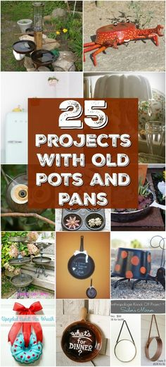 25 Repurposing and Upcycling Ideas For Pots And Pans That Are Simply Amazing With Tutorial Links! Exclusive Collection by DIYnCrafts Team! Upcycled Crafts, Repurposed Items, Repurposed Furniture, Recycling, Reuse Recycle, Crafts To Sell, Diy And Crafts, Crafts For Kids, Kitchen Pans