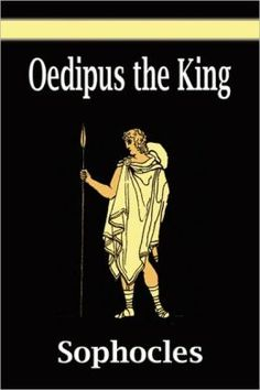 Oedipus rex by sophocles oedipus quick downfall
