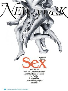 """New York Mag (US) """"The Sex Issue""""Newest coverNew York MagazineDesign Director Thomas Alberty ----eye catching"""