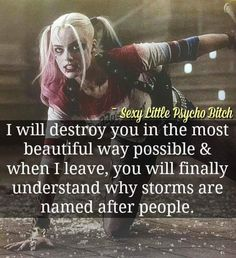 Quotes Sayings and Affirmations I would never do that to anyone.I would not destroy you.But you'll know why storms are named after people. Bitch Quotes, Joker Quotes, Badass Quotes, True Quotes, Motivational Quotes, Funny Quotes, Inspirational Quotes, Harley Quin Quotes, Family Quotes Love