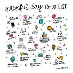 Stressful Day? 20 Things to Add to Your To-Do List