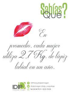 En promedio, cada mujer utiliza 2,7 Kg. de lápiz labial en un año #makeup #maquillaje #color #labial #lipstick #red #IDIP
