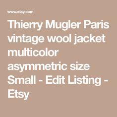 Thierry Mugler Paris vintage wool jacket multicolor asymmetric size Small -    Edit Listing  - Etsy