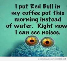 NEVER try this... Okay maybe once. Red Bull, Lol, Friday Humor, It Goes On, I Love To Laugh, Laughing So Hard, Morning Quotes, Morning Humor, Monday Morning