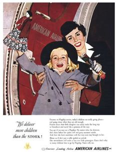 American Airlines, delivering more children than the stork!American Airlines, delivering more children than the stork! Vintage Advertisements, Vintage Ads, Vintage Airline, 1950s Advertising, Funny Vintage, Vintage Stuff, Vintage Items, Tennessee Williams, Airline Travel