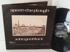 JOHN GOODLUCK speed the plough, SFA 047, gatefold - FOLK, FOLK ROCK, COUNTRY and folkish music! #LP Heads, #BetterOnVinyl, #Vinyl LP's