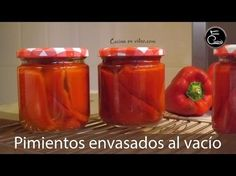Cómo envasar al vacío pimientos asados - Hacer conserva - 273 - #CocinaEnVideo - YouTube Cooking Tips, Cooking Recipes, Stuffed Hot Peppers, Sin Gluten, Chutney, Vegan Vegetarian, Fruit, Frozen, Food And Drink