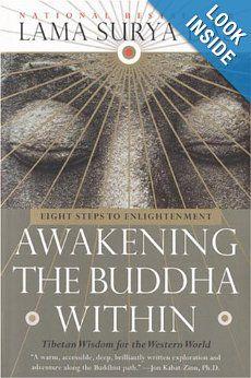 Awakening the Buddha Within: Tibetan Wisdom for the Western World: Lama Surya Das