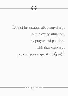 Do not be anxious about anything, but in every situation, by prayer and petition, with thanksgiving, present your requests to God. Philippians 4:6 Sometimes when we can't find peace of mind. We often get angry and lash out at God or someone else near to you. What do you do to get peace? Where do you start? Because the Holy Spirit is in you, you are able to live by faith, and not worry... no matter what happens. #philippians46