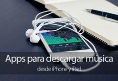 Las 6 mejores aplicaciones para descargar música desde iPhone y iPad