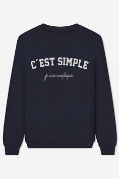 Sweat C'est Simple Je Suis Compliquée // les emmerdeuses