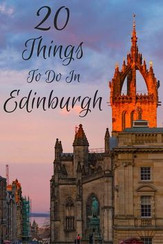Travel the World: 20 fun things to do in Edinburgh Scotland to include in a three day itinerary. #Edinburgh #Scotland #travel