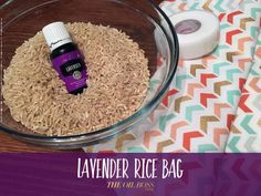Lavender Rice Bag. Heat or cool. DIY with Young Living Essential Oils.
