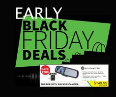 Early Black Friday deals are available NOW, at ALL of our stores! What kind of deals you say? Deals like this backup camera and rearview mirror with integrated LCD monitor for just $149.99! Now you can put safety first and save $200; it's a win/win! Stay tuned for more great deals to be posted throughout the week!