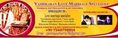 Pandit Ajay Sharma    Get online All kind kind of problem solution Like:-    love marriage,vashikarna, get exlove back,     husband/wife relationship solution    contact us.7340790814    panditajaysharma786@gmail.com    www.famouslovemarriagespecialist.weebly.com      Rs0.00