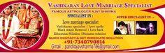 Pandit Ajay Sharma    Get online All kind kind of problem solution Like:-    love marriage,vashikarna, get exlove back,    husband/wife relationship solution    contact us.7340790814    panditajaysharma786@gmail.com    www.famouslovemarriagespecialist.weebly.com     Rs0.00