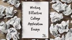 Ch. 4 - Writing Effective College Application Essays