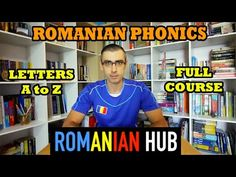 ROMANIAN HUB is the Ultimate Romanian Language Learning Portal which brings you fun, informative, and engaging videos. Complete Alphabet Course with all the . Linguistics Study, Romanian Language, Speaking In Tongues, Phonics Lessons, Languages, Alphabet, Knowledge, Lettering, How To Plan