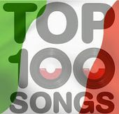 Top 100 Italian songs of today | Canzoni Italiane Italian songs