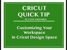 Customizing Your Work Space in Cricut Design Space - YouTube
