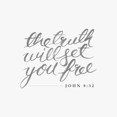 """""""The truth will set you free"""" (John 8:32). #bibleverse #quotes #truth"""