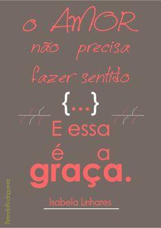 Amor bom é amor a toa ;)