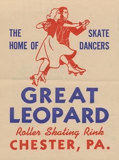 The home of skate dancers ..the Great Leopard Roller Skating Rink - Chester, Pennsylvania   Flickr - Photo Sharing!