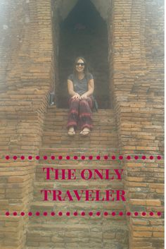 Thoughts on being the only traveler in your group of friends - the traveling anthropologist