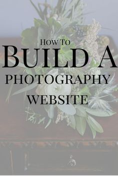 Photography website tips,  how to build a photography website.