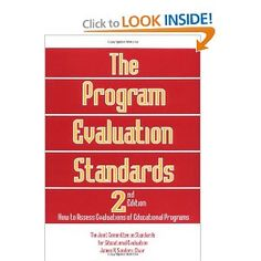 The Program Evaluation Standards: 2nd Edition How to Assess Evaluations of Educational Programs: James R. Sanders, The Joint Committee on Standards for Educational Evaluation: 9780803957329: Amazon.com: Books