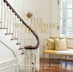 The Welcoming House: The Art of Living Graciously | The owners of the acclaimed stores and decorating firm Circa Interiors present eight stylish, beautiful homes blending comfort, beauty, and function with classic Southern hospitality. | #bestinteriordesignbooks #coffee table book #book review | See more at: www.bestdesignbooks.eu