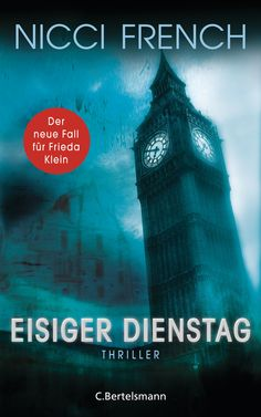 German: Tuesday's Gone by Nicci French