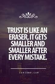 #trust #eraser #quote