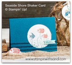 Stampin Up Seaside Shore Shaker Card www.stampinwithsandi.com
